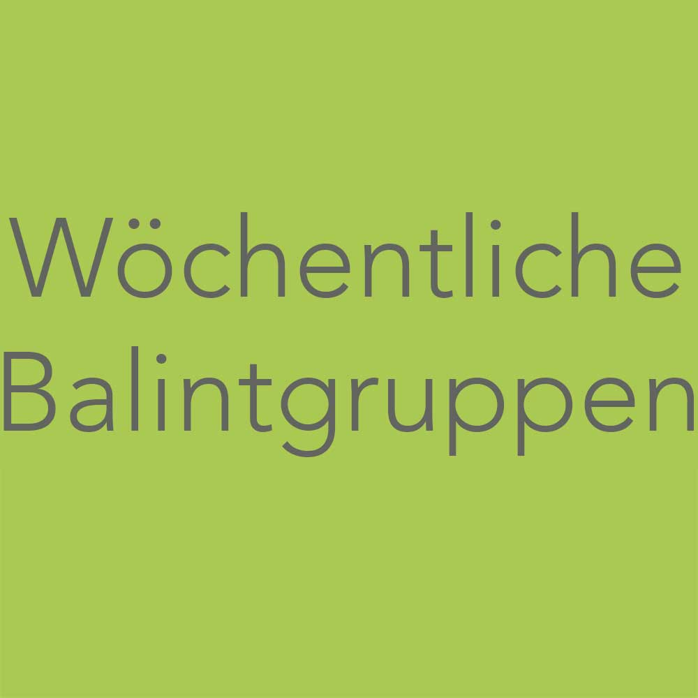 Wöchentliche Balintgruppe als Webinar, Online Kurs 1 mal pro Woche