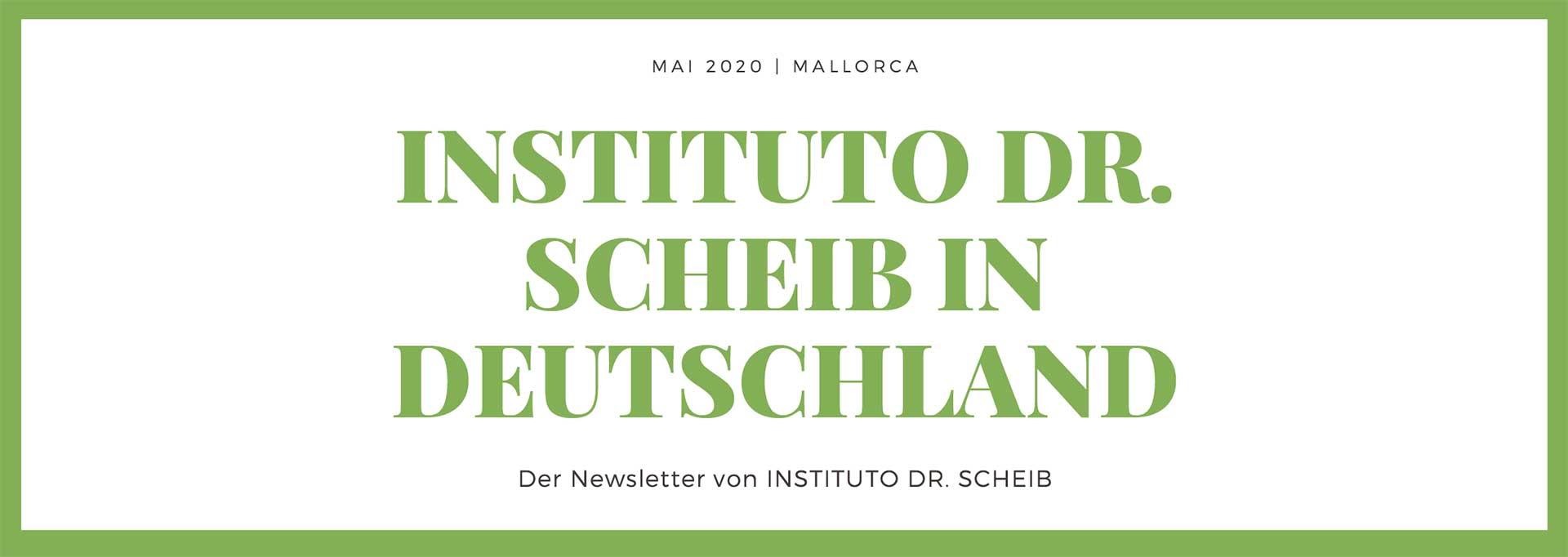 Newsletter Dr Scheib Mai 2020